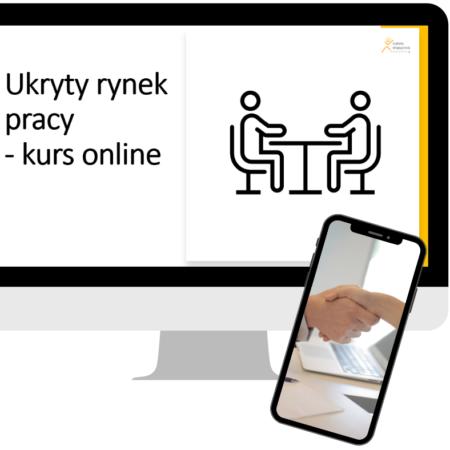Ukryty Rynek Pracy – Kurs Online